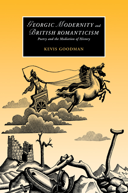Georgic Modernity and British Romanticism: Poetry and the Mediation of History
