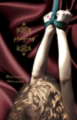 Playing: A Novel