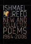 Ishmael Reed:  New and Collected Poems 1964-2007