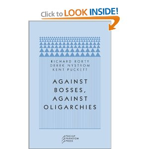 Against Bosses, Against Oligarchies: A Conversation with Richard Rorty