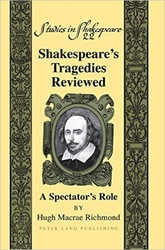 Shakespeare's Tragedies Re-Viewed: a Spectator's Role
