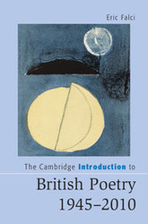 The Cambridge Introduction to British Poetry, 1945-2010