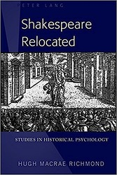 Shakespeare Relocated: Studies in Historical Psychology