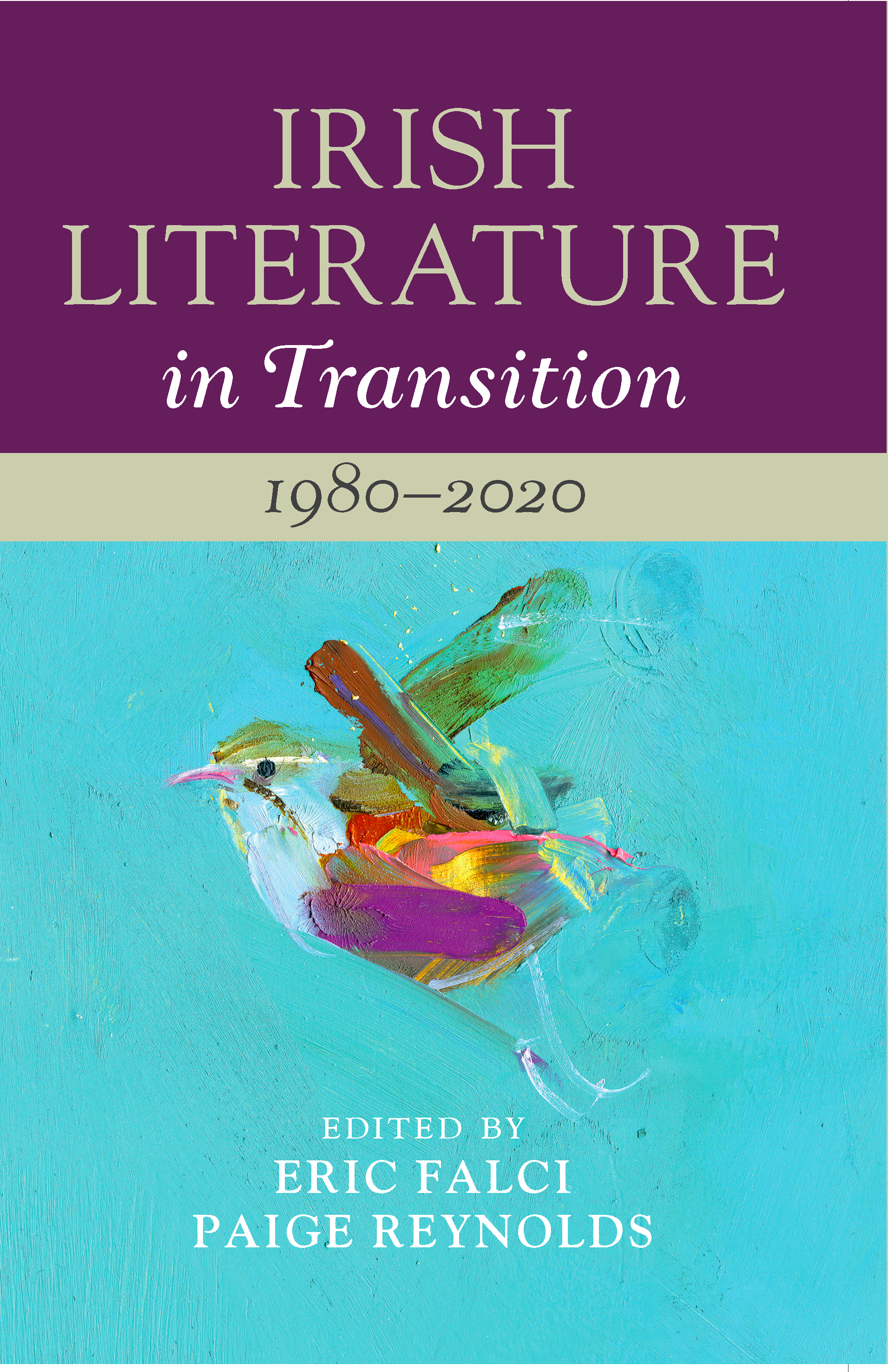 Irish Literature in Transition, 1980-2020