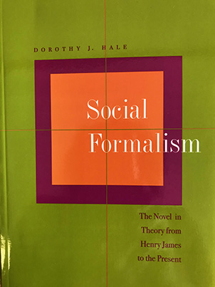 Social Formalism: The Novel in Theory from Henry James to the Present